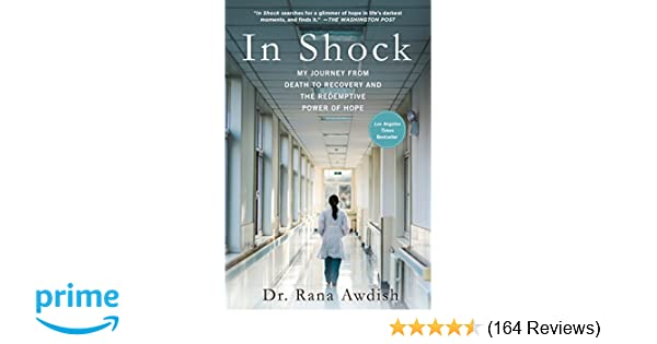 In Shock My Journey From Death To Recovery And The Redemptive Power