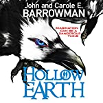 Hollow Earth | John Barrowman,Carole E. Barrowman