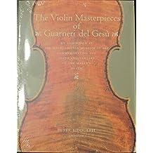 The Violin Masterpieces of Guarneri del Gesù