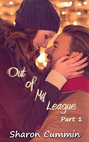 Out of My League, Part 1 (A Love for the Game #5.1) (Best Thanksgiving Games Adults)