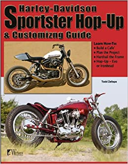 Harley-Davidson Sportster Hop-Up & Customizing Guide (Wolfgang Publications)