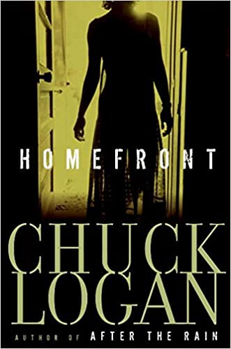 Amazon Homefront 9780060570200 Chuck Logan Books