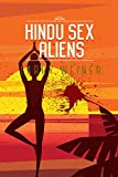 Hindu Sex Aliens (The Island Trilogy Book 3)