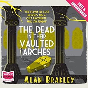 The Dead in Their Vaulted Arches Audiobook