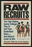 Raw Recruits, Alexander Wolff and Armen Keteyian, 0671692607
