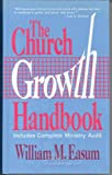 The Church Growth Handbook, William M. Easum, 0687081610