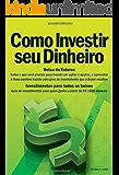 Como Investir Seu Dinheiro