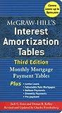 McGraw-Hill's Interest Amortization Tables: Monthly Mortgage Payment Tables [MCGRAW-HILLS INTEREST AMORT-3E]