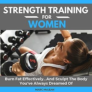 Strength Training for Women Audiobook