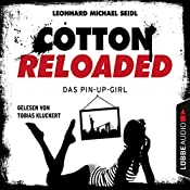 Das Pin-up-Girl (Cotton Reloaded 31) | Leonhard Michael Seidl