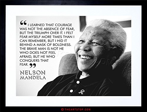 Nelson Mandela Photo (The Art Stop Quote Learned Courage Nelson Mandela Framed Print F97X3685)