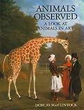 Animals Observed, Dorcas MacClintock, 068419323X