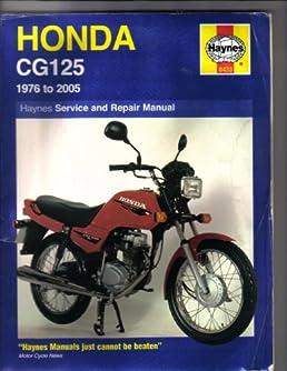 honda cg125 service and repair manual 1976 to 2005 haynes owners rh amazon com Honda 125 honda cg 125 service manual pdf