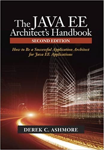 The java ee architects handbook second edition how to be a the java ee architects handbook second edition how to be a successful application architect for java ee applications 2nd edition kindle edition fandeluxe Images