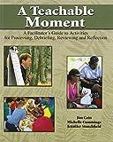 A Teachable Moment 1st Edition