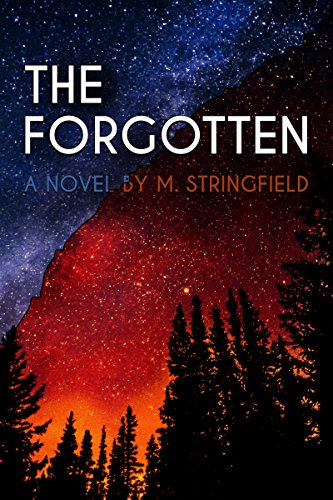 The Forgotten by  M. Stringfield ebook deal