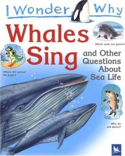 Read Online I Wonder Why Whales Sing ebook