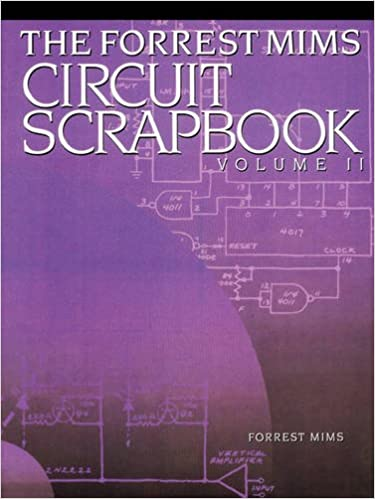2 mims circuit scrapbook vii volume 2 forrest mims 2 mims circuit scrapbook vii volume 2 1st edition publicscrutiny Choice Image