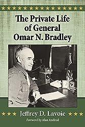 The Private Life of General Omar N. Bradley