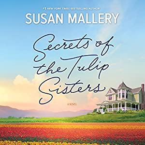 Secrets of the Tulip Sisters Audiobook