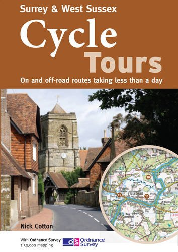 Download Surrey & West Sussex Cycle Tours: On and Off-road Routes Taking Less Than a Day ebook