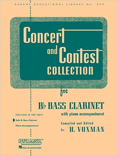 _TOP_ Concert And Contest Collection B Flat Bass Clarinet Solo Part Only (Rubank Educational Library). effect swimming Hotel Miguel vesicle projects