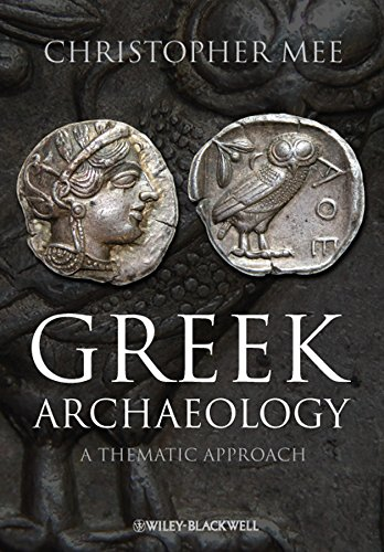 Greek Archaeology: A Thematic Approach