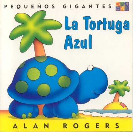 La Tortuga Azul: Little Giants (Spanish Edition) by Brand: Cooper Square Publishing Llc