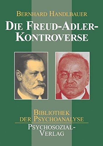 Die Freud-Adler-Kontroverse (Bibliothek der Psychoanalyse)