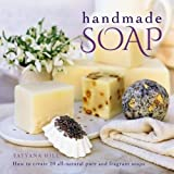 img - for Handmade Soap: How To Create 20 All-Natural Pure And Fragrant Soaps book / textbook / text book