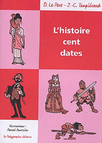 Lhistoire cent dates
