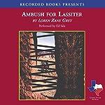 Ambush for Lassiter | Loren Zane Grey