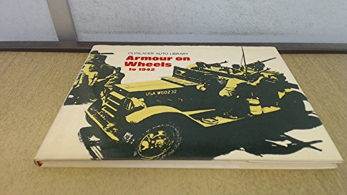 Armour on Wheels (Olyslager Auto Library)