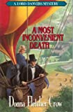 A Most Inconvenient Death, Donna Fletcher Crow, 0802427103