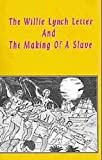 #8: The Willie Lynch Letter And The Making of A Slave