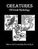 Creatures of Greek Mythology, Davina Rush, 1463732848
