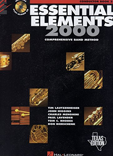 Essential Elements 2000: Comprehensive Band Method Conductor Book 2 (Texas Edition)