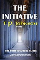 THE INITIATIVE (THE PATH TO APIDAE BOOK 2)