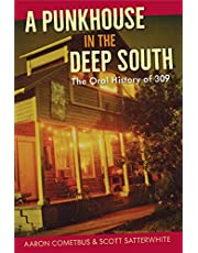 A Punkhouse in the Deep South: The Oral History of 309