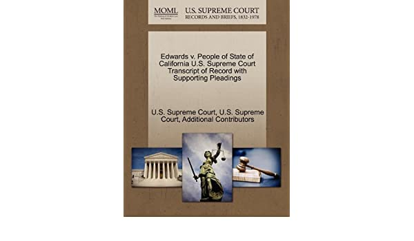 Edwards v  People of State of California U S  Supreme Court