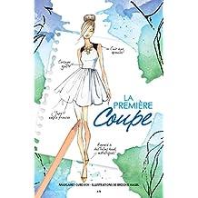 La première coupe (Créations Chloé t. 2) (French Edition)