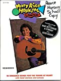 img - for Mary Rice Hopkins and Company - 26 Singable Songs fo the Young at Heart with Hand Motions and Actions book / textbook / text book