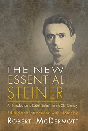 Amazon Com New Essential Steiner An Introduction To