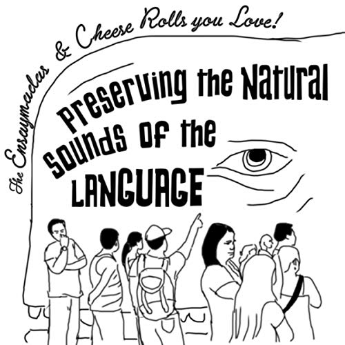 Love Natural (Preserving the Natural Sound of the Language)