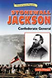 img - for Stonewall Jackson: Confederate General (Historical American Biographies) book / textbook / text book