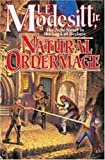 Natural Ordermage (Saga of Recluce) (The Saga of Recluce)