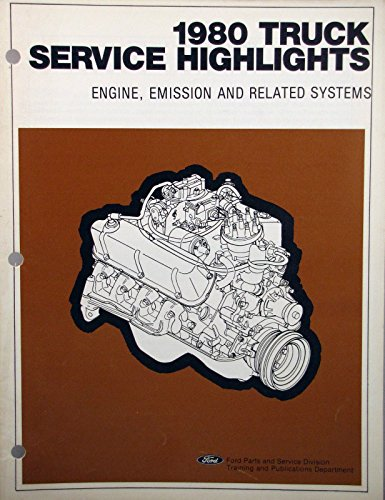 1980 Ford Truck Service Highlights Booklet   Engine  Emission   Related Systems
