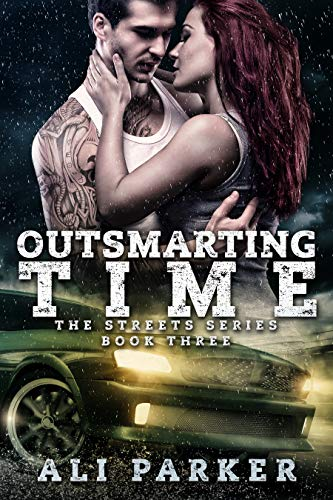 Outsmarting Time (The Streets Book 3) by [Parker, Ali]