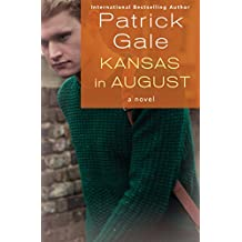 Kansas in August: A Novel