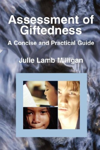 Assessment of Giftedness: A Concise and Practical Guide by Julie Lamb Milligan (2007-09-05)